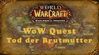WoW Quest: Tod der Brutmutter