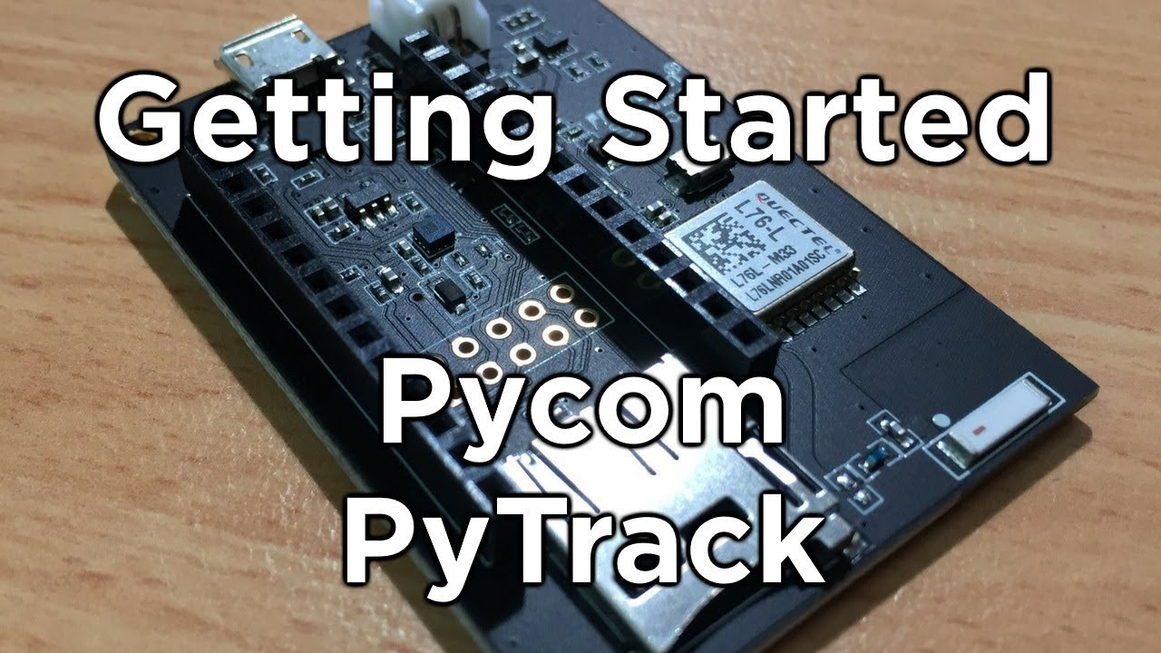 Pycom Pytrack Getting Started Guide and Example Code