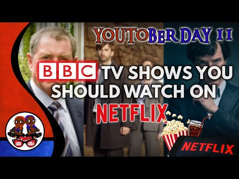 BBC TV s You Should Watch On Netflix  YouTober Day 11  October