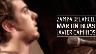 Zamba del Ángel - Martin Guas y Javier Caminos YouTube Videos