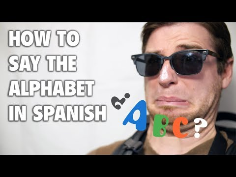 How to Say The Alphabet in Spanish