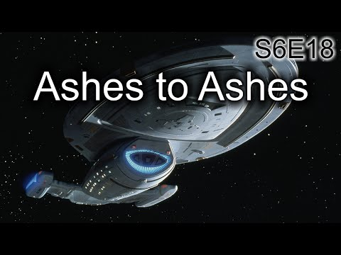 Star Trek Voyager Ruminations: S6E18 Ashes To Ashes