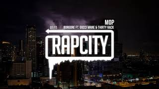 Borgore - MOP (ft. Gucci Mane & THIRTY RACK)