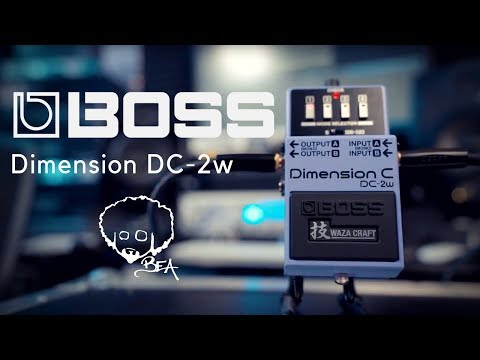 BOSS Dimension DC-2w | THE VINTAGE KING RETURNS
