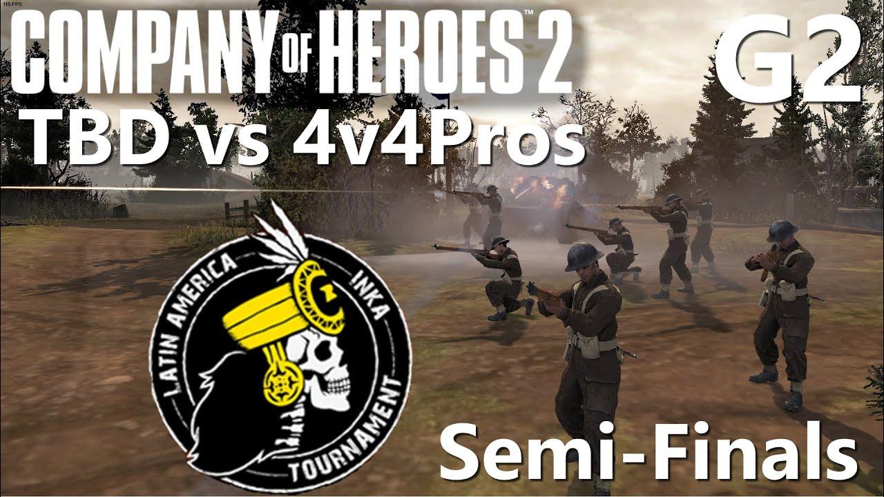 CoH2: 4v4 Inka Tournament Semi-Finals G2 TBD vs 4v4Pros
