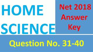 Home Science net exam answer key held on 8 July 2018, home science cbse net answer key 2018, part 6