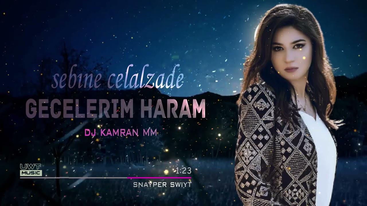 Azeri bass Gecelerim Haram