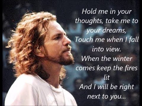 Eddie Vedder - Keep Me In Your Heart (lyrics)