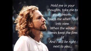 Eddie Vedder - Keep Me In Your Heart (lyrics)