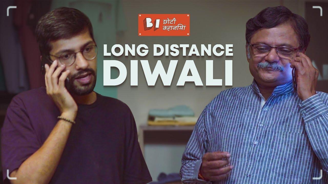 Long Distance Diwali ft. Atul Srivastava l Short Film | Being Indian Choti Kahaniya