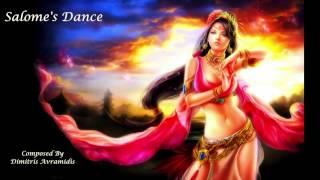 Salome's Dance - Composed By Dimitris Avramidis