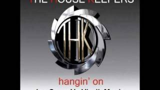 The House Keepers - Hangin On (Ian Carey Vs VirgileMusic Radio Rework)