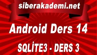 Android Dersleri 14 – SQLite3 – Ders 3
