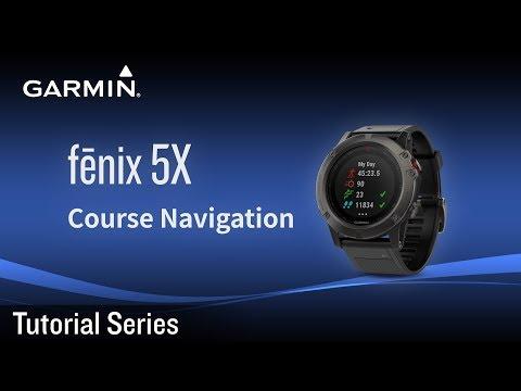 Tutorial - Fēnix 5X: Course Navigation