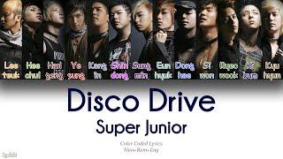 Super Junior (슈퍼주니어) – Disco Drive (Color Coded Lyrics) [Han/Rom/Eng]
