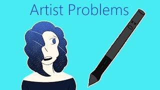 My Top 4 Artist Problems