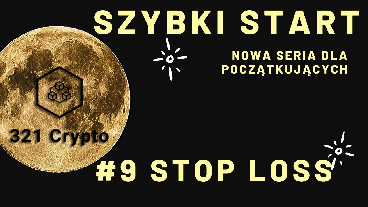 SZYBKI START (FAST START). #9 STOP LOSS 16