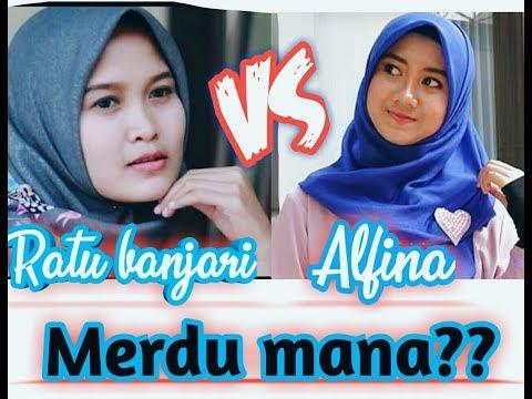 Ratu Banjari (dwi Mq) VS Alfina Nindyani || Merdu Mana?? Hayyul Hadi