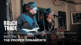 The Proper Ornaments - Step Into the Cold | Instore at Rough Trade East, London