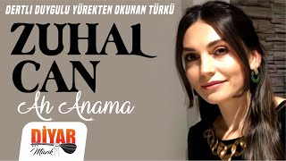 Zuhal Can - Ah Anama