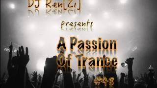 Dj Ren[Zi] - A Passion Of Trance 048