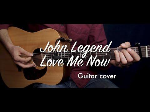 Love Me Now - John Legend guitar cover / guitar (lesson/tutorial) w ...