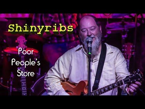 Shinyribs - Poor People's Store