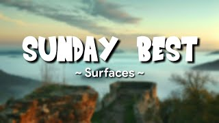 Download Surfaces - SUNDAY BEST || (Lyrics)