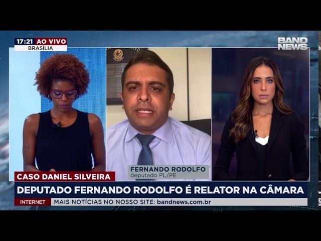 Entrevista Fernando Rodolfo para a Band News sobre relatoria do caso do deputado Daniel Silveira