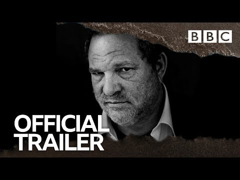 Untouchable: The Rise and Fall of Harvey Weinstein | OFFICIAL TRAILER - BBC