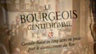 MOLIÈRE –  Le bourgeois gentilhomme  (Pièce filmée, 1958)