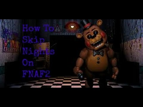 How To Skip Nights On FNAF 2 (EASY)