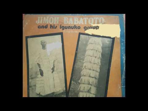 JIMOH BABATOTO and His Igunnuko Group (1976)