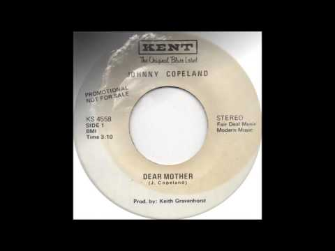 Johnny Copeland - Dear Mother KENT STEREO