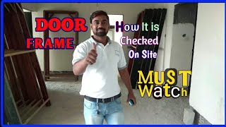 Door frame(हिन्दी मे)How to install door frame How door frame is checked and give order onsite Hindi