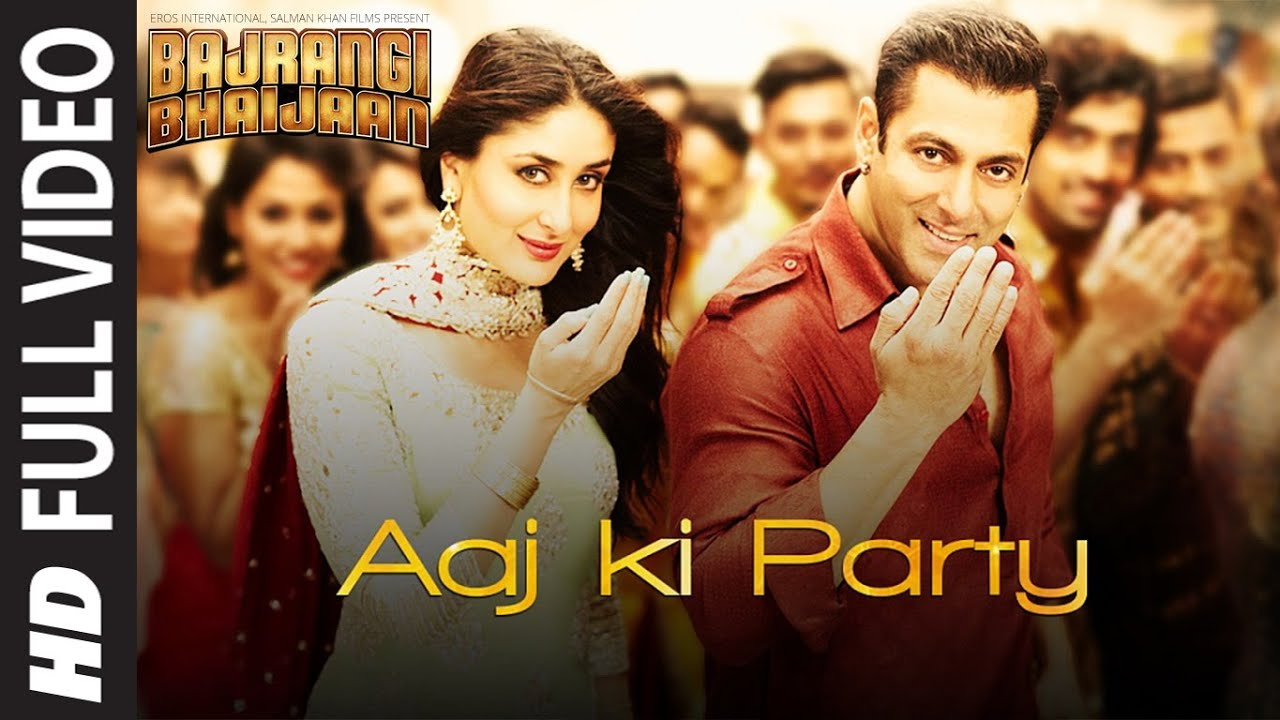 'Aaj Ki Party' FULL VIDEO Song - Mika Singh | Salman Khan, Kareena Kapoor | Bajrangi Bhaij