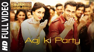 Aaj Ki Party (Full Video Song) | Bajrangi Bhaijaan