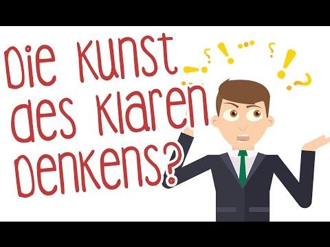 Die Kunst des klaren Denkens: 52 Denkfehler, die Sie besser anderen überlassen YouTube Hörbuch Trailer auf Deutsch
