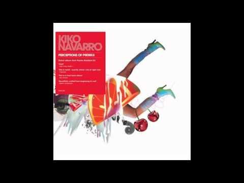 Kiko Navarro - Perceptions (Music Is Here)(Featuring Robacho & C.B.)
