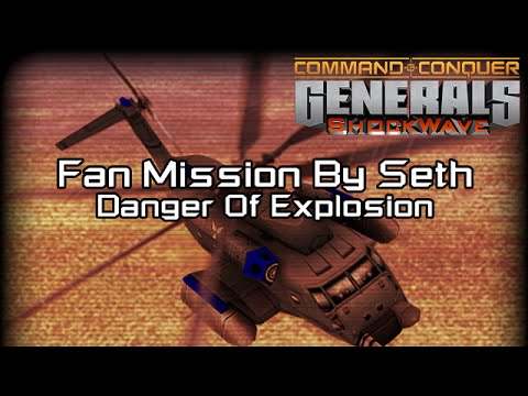 C&C Shockwave 1.1 - Mission Danger Of Explosion [C&C Generals Zero Hour]