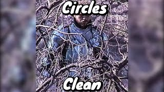 Post Malone - Circles (Clean)