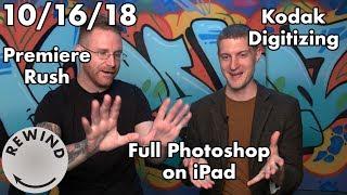 Adobe Photoshop for iPad, Premiere Rush, Kodak Digitizing Service, & More - Adorama Rewind