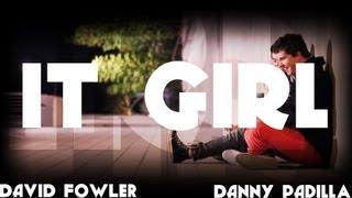 It Girl A Cappella Cover - Jason Derulo - David Fowler feat. Danny Padilla - [FREE DOWNLOAD]