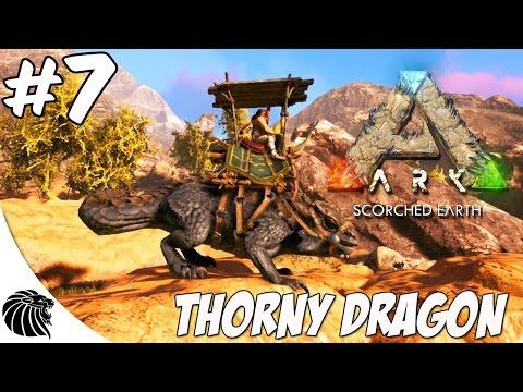 """ARK SCORCHED EARTH  - DRAGÃO ESPINHOSO """"Thorny Dragon"""" E7"""