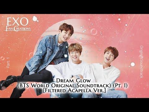 BTS - Dream Glow (Acapella Ver.) [BTS World OST Pt. 1]