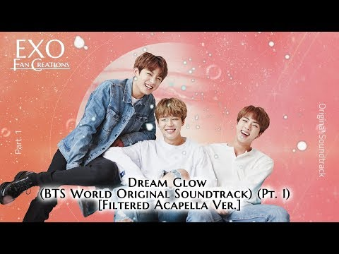 BTS - Dream Glow (Acapella Ver.) [BTS World OST Pt. 1]