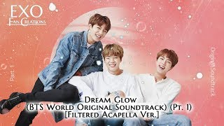 Baixar BTS - Dream Glow (Acapella Ver.) [BTS World OST Pt. 1]