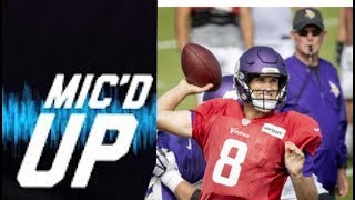 Kirk Cousins Wired For Sound At Practice