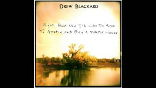 Drew Blackard - Right About Now I