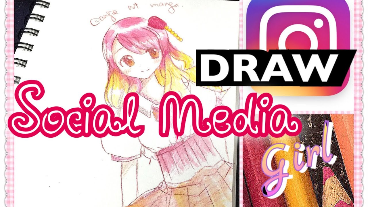 draw social media girl   instagram app like girl   fashion